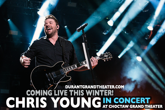 Chris Young at Choctaw Grand Theater