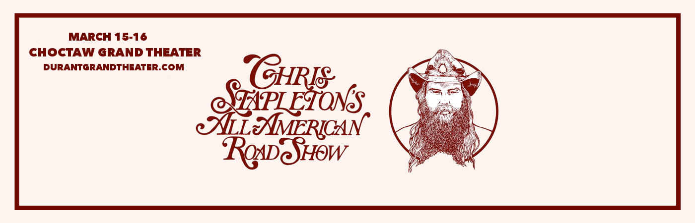 chris stapleton tickets 16th march choctaw grand theater in durant oklahoma. Black Bedroom Furniture Sets. Home Design Ideas