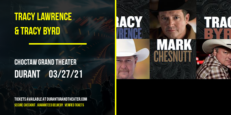 Tracy Lawrence & Tracy Byrd at Choctaw Grand Theater