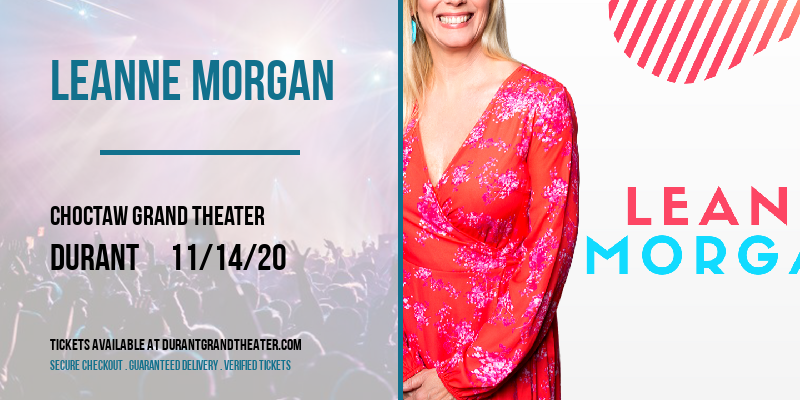 Leanne Morgan [CANCELLED] at Choctaw Grand Theater