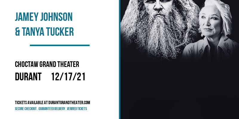 Jamey Johnson & Tanya Tucker [CANCELLED] at Choctaw Grand Theater