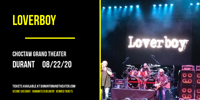 Loverboy [CANCELLED] at Choctaw Grand Theater