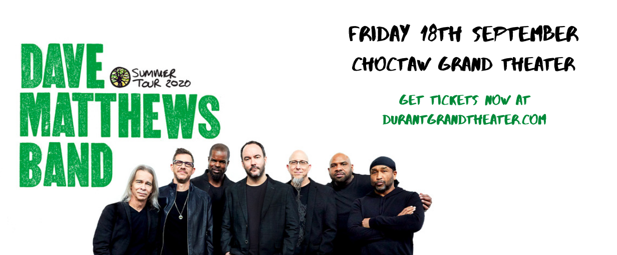 Dave Matthews Band at Choctaw Grand Theater