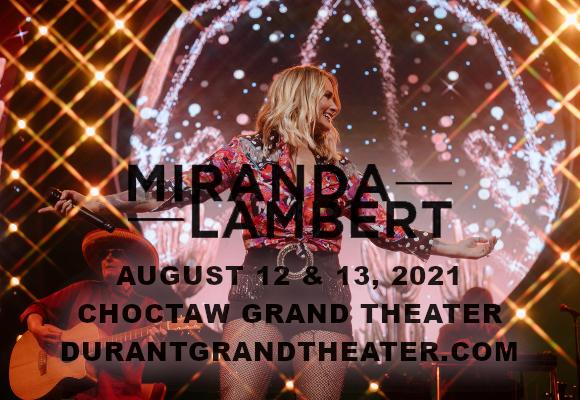 Miranda Lambert at Choctaw Grand Theater