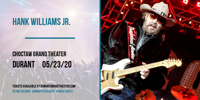 Hank Williams Jr. [CANCELLED] at Choctaw Grand Theater