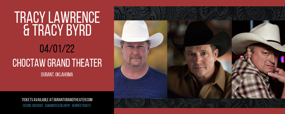 Tracy Lawrence & Tracy Byrd [CANCELLED] at Choctaw Grand Theater