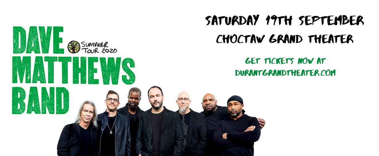 Dave Matthews Band at Choctaw Grand Theater